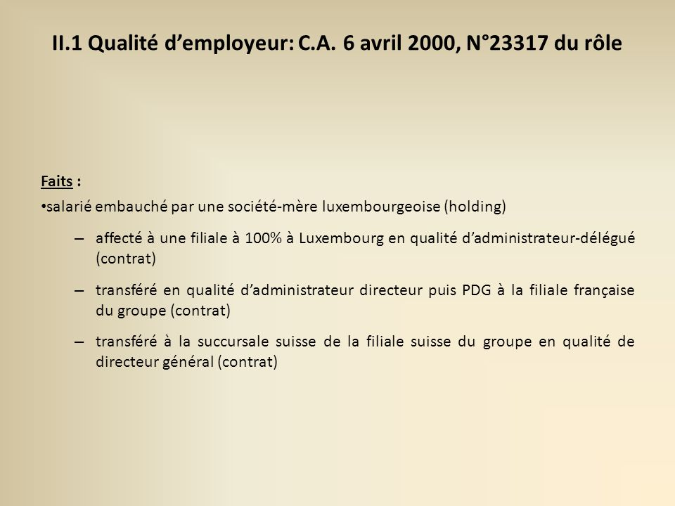 II.1 Qualité demployeur: C.A.