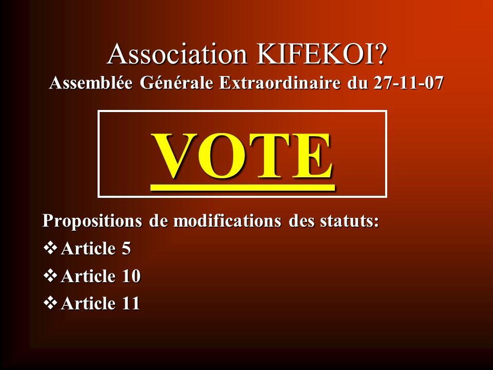 KIFEKOI? Assemblée Générale Ordinaire du 27-11-07