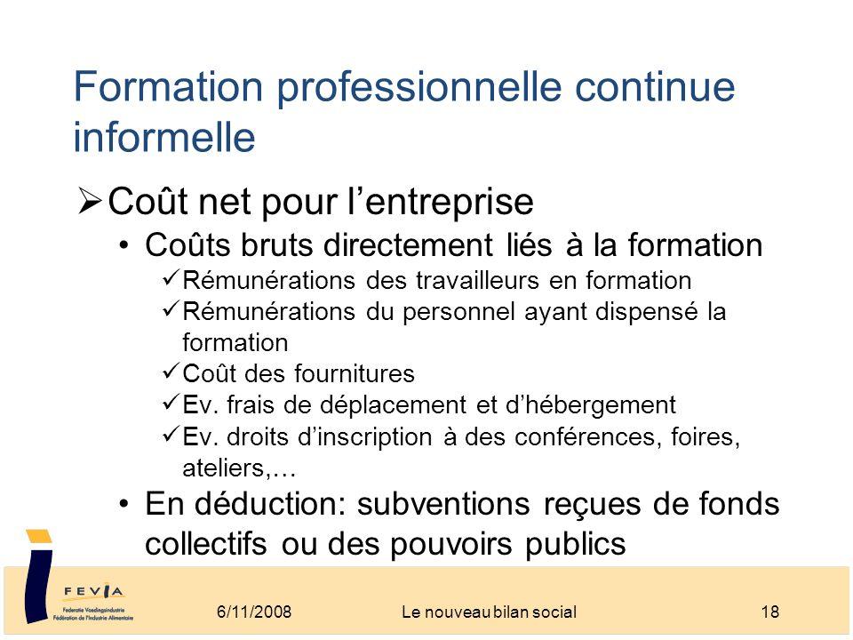Formation professionnelle continue informelle Coût net pour lentreprise Coûts bruts directement liés à la formation Rémunérations des travailleurs en