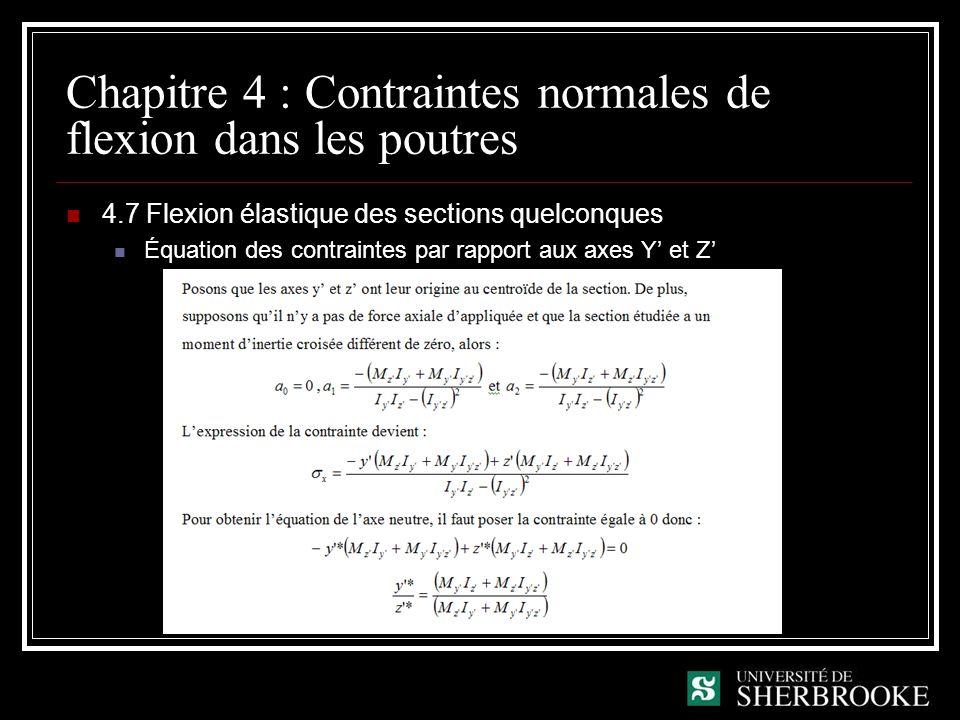 Chapitre 4 : Contraintes normales de flexion dans les poutres 4.7 Flexion élastique des sections quelconques Équation des contraintes par rapport aux axes Y et Z