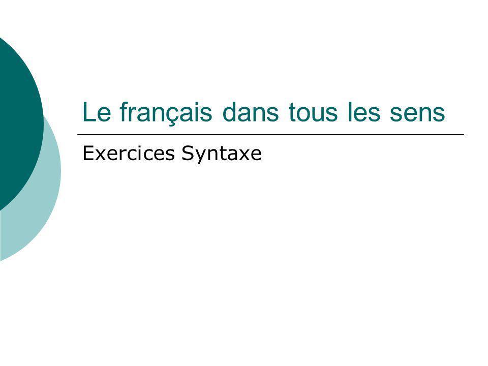 Le français dans tous les sens Exercices Syntaxe