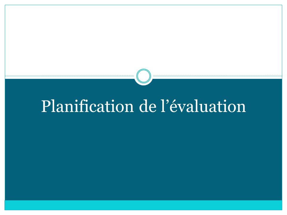 Planification de lévaluation