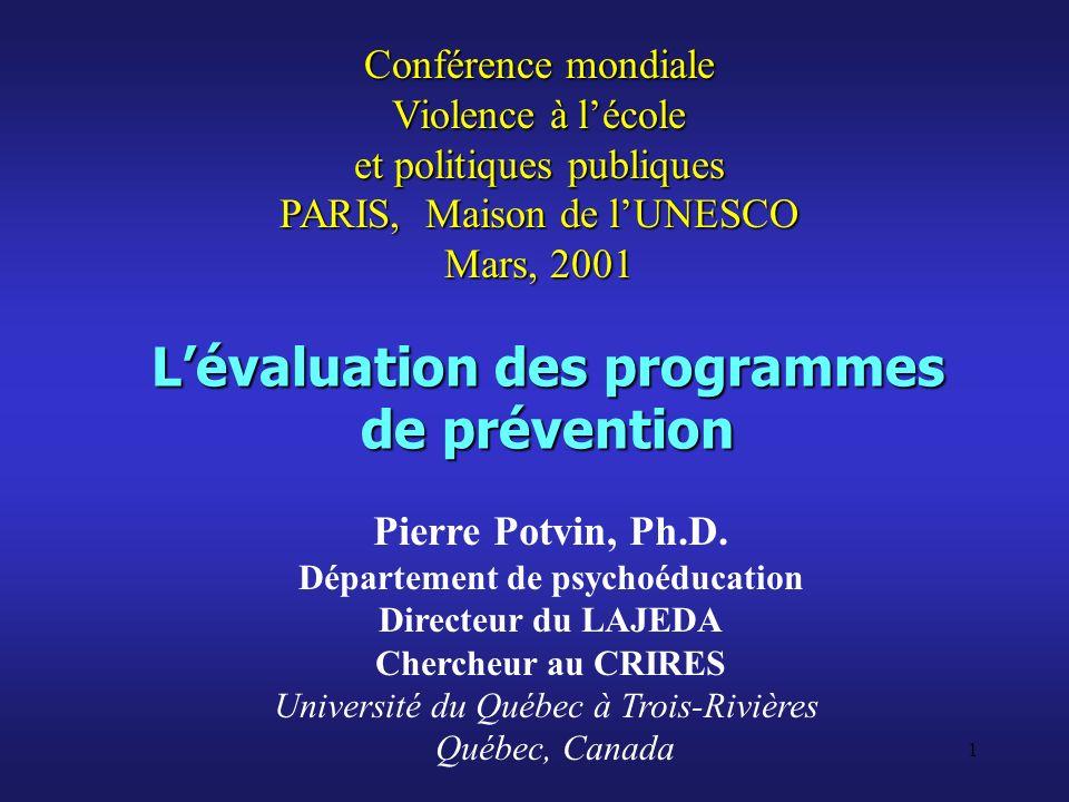 22 Lévaluation dimplantation dun programme de prévention (1) Ce type dévaluation vise à décrire lapplication du programme : qui a fait quoi.