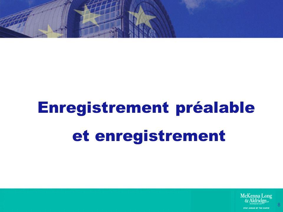 19 FEIS – Fonctionnement En janvier 2009, lAgence doit publier sur son site Web la liste des substances préalablement enregistrées (sans le nom des entreprises).