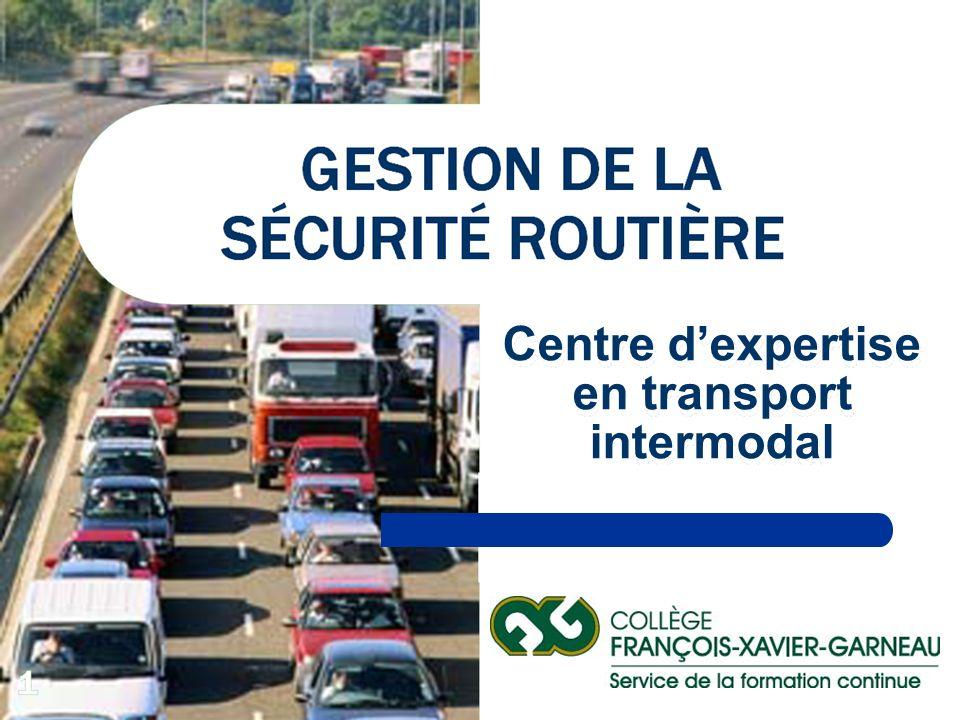 ASMAVERMEQ - 26 Septembre 20032002- 2003 1 Agir en sécurité routière... GESTION DE LA SÉCURITÉ ROUTIÈRE Centre dexpertise en transport intermodal