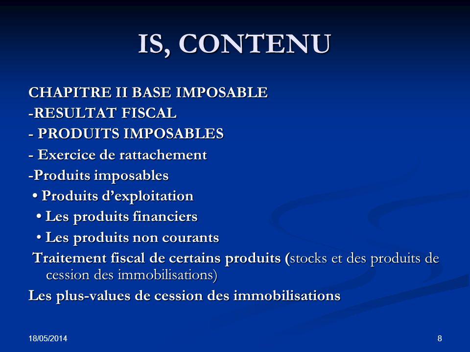 18/05/2014 39 LES PRODUITS IMPOSABLES Comptabilisation des stocks Comptabilisation des stocks a.