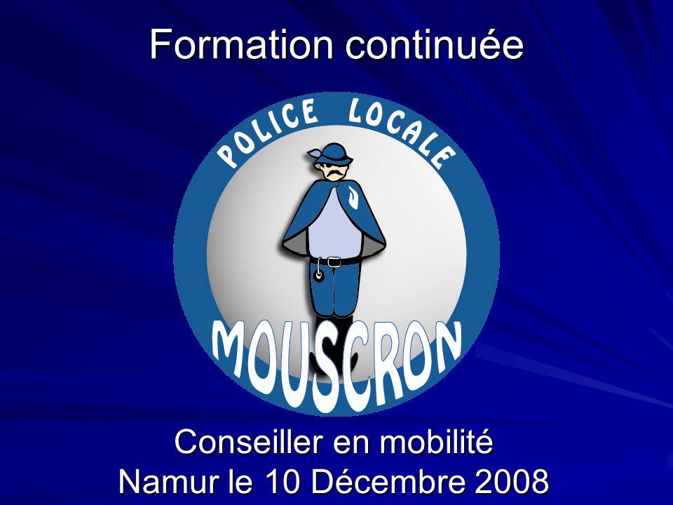 Formation continuée Conseiller en mobilité Namur le 10 Décembre 2008
