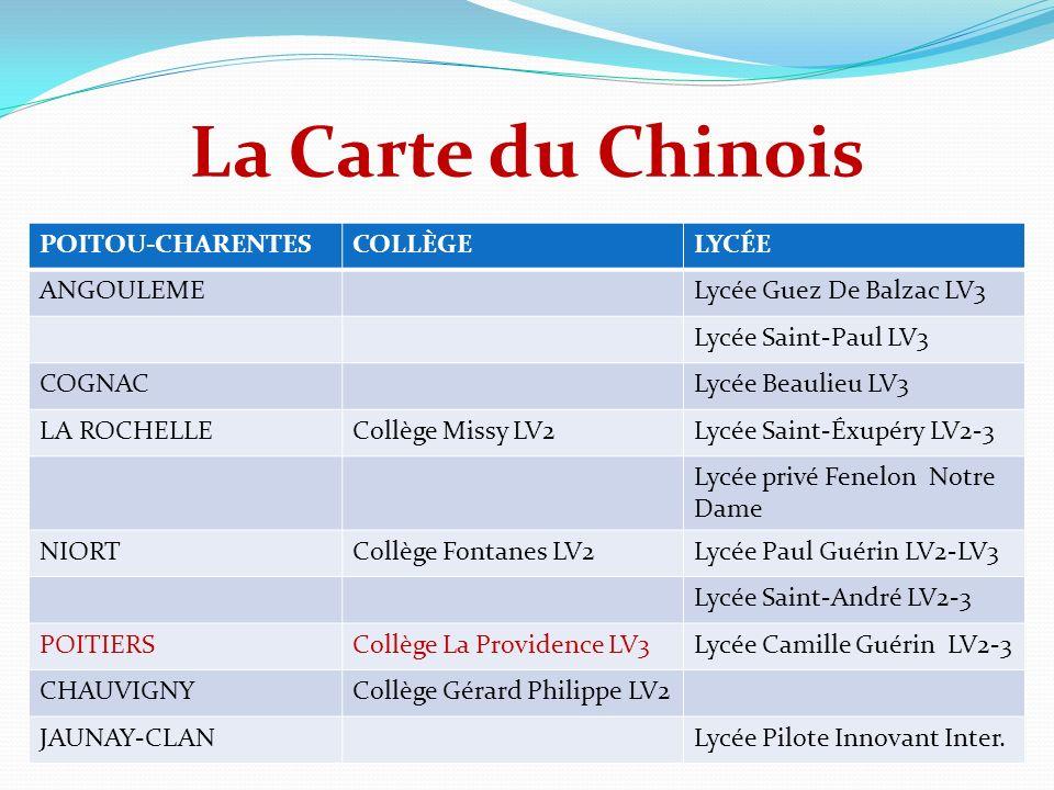 La Carte du Chinois POITOU-CHARENTESCOLLÈGELYCÉE ANGOULEMELycée Guez De Balzac LV3 Lycée Saint-Paul LV3 COGNACLycée Beaulieu LV3 LA ROCHELLECollège Mi