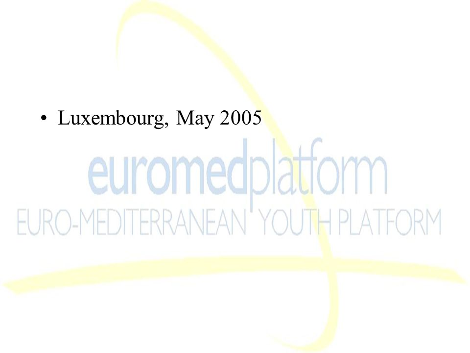 Luxembourg, May 2005