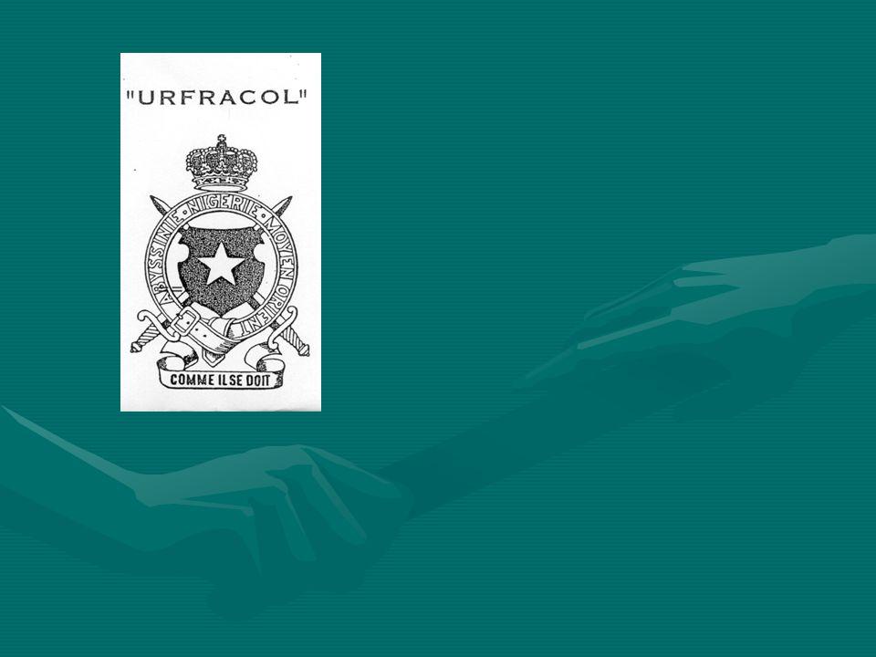 URFRACOL UNION ROYALE DES FRATERNELLES COLONIALES L UFRACOL a été constituée en 1958 par la fusion de deux Fraternelles constituées au lendemain de la seconde guerre mondiale: la Fraternelle des Anciens de la Campagne d Abyssinie et l Union des Fraternelles des Corps expéditionnaires du Congo Belge (Madagascar, Nigérie, Moyen-Orient et Birmanie).