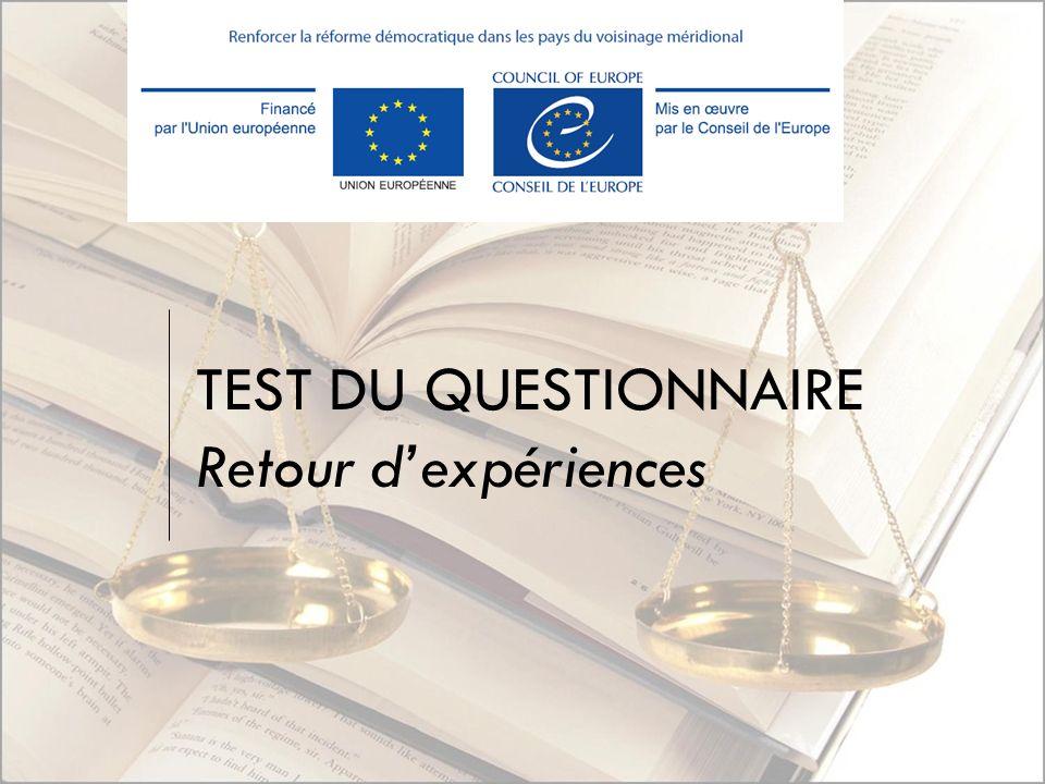 TEST DU QUESTIONNAIRE Retour dexpériences