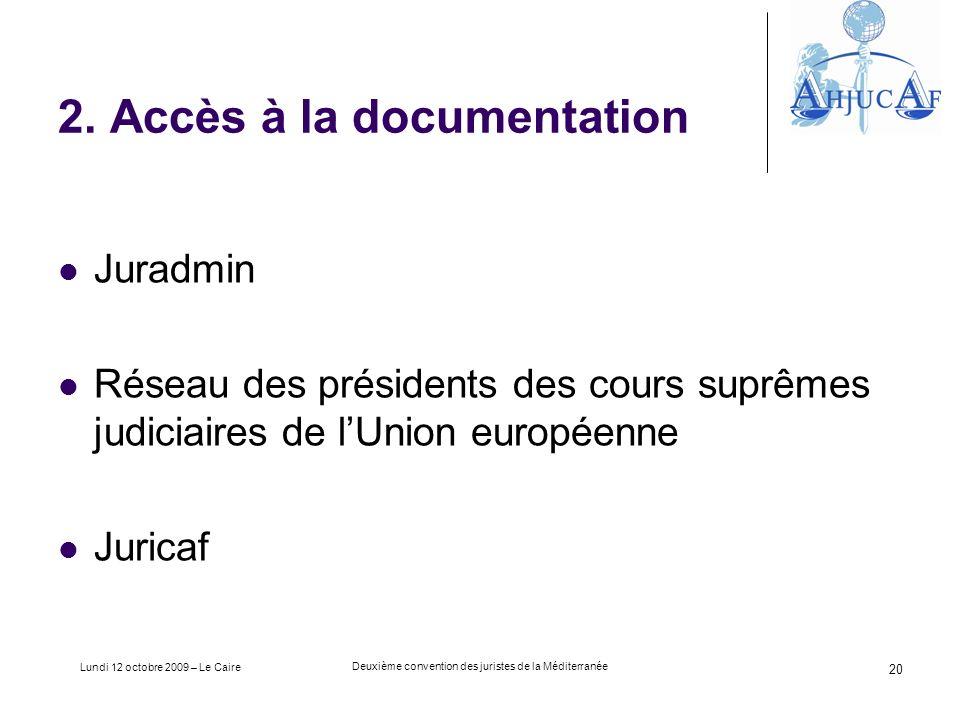 Lundi 12 octobre 2009 – Le Caire Deuxième convention des juristes de la Méditerranée 20 2.