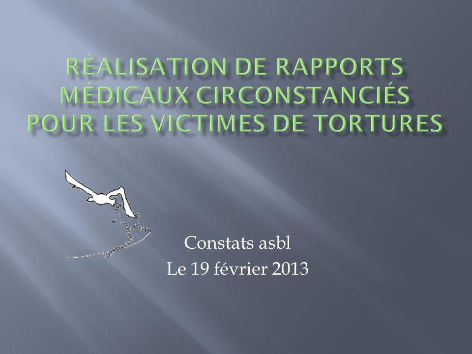 Obtenir un récit des événements ayant conduit aux tortures.