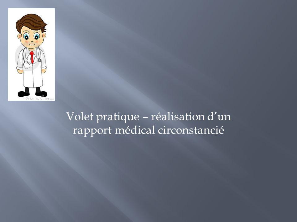 Volet pratique – réalisation dun rapport médical circonstancié