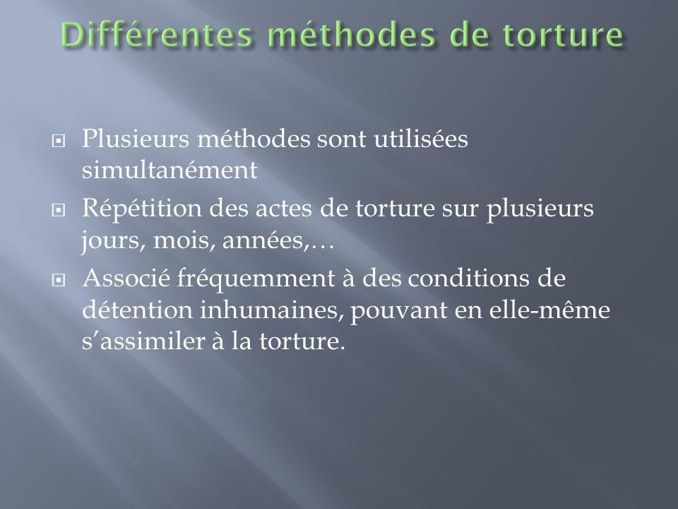 Voir le document « Appendix J » TORTURE METHODS - qui reprend la majorité des tortures et qui nous fait aussi réfléchir à certains types de tortures auxquelles nous ne penserions pas; - ceci peut faciliter et orienter la discussion et les questions à poser au patient concernant ce quil aurait vécu pendant sa détention