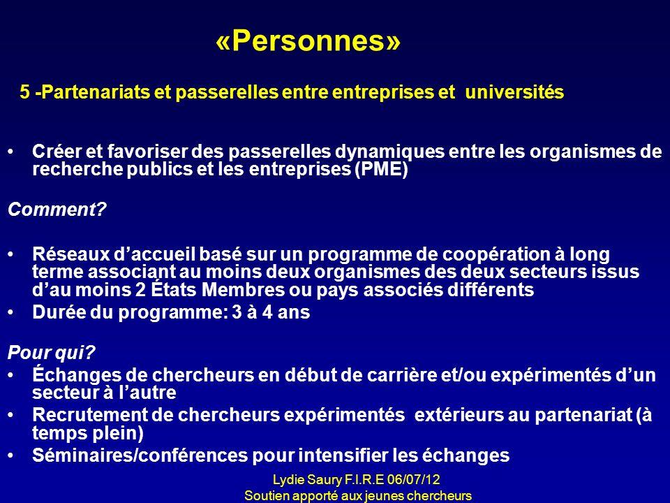 «Personnes» Créer et favoriser des passerelles dynamiques entre les organismes de recherche publics et les entreprises (PME) Comment? Réseaux daccueil