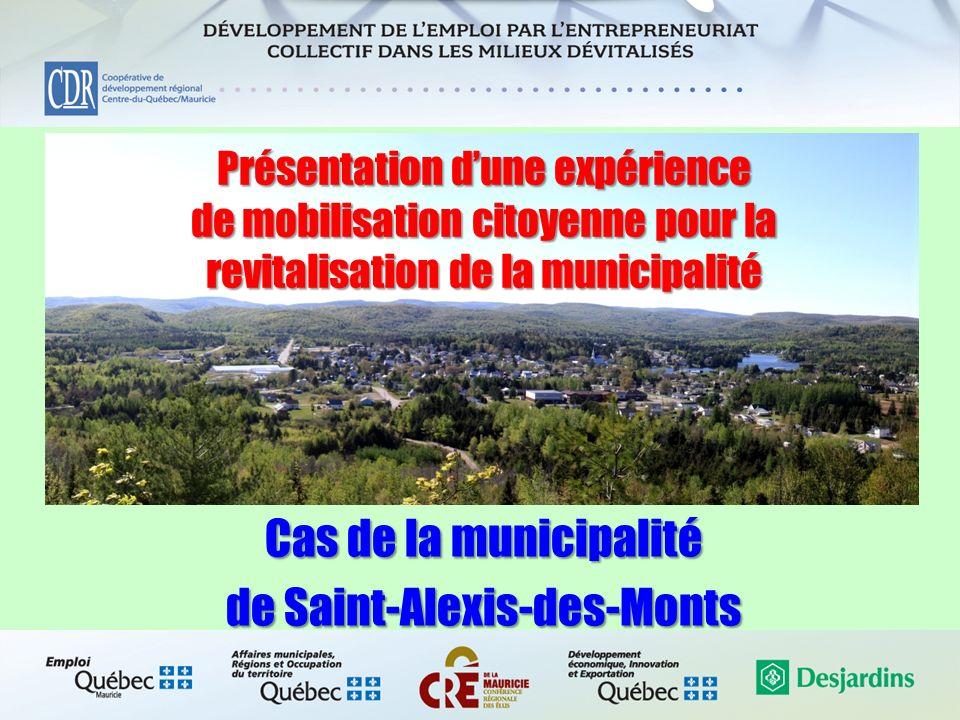 Présentation dune expérience de mobilisation citoyenne pour la revitalisation de la municipalité Cas de la municipalité de Saint-Alexis-des-Monts