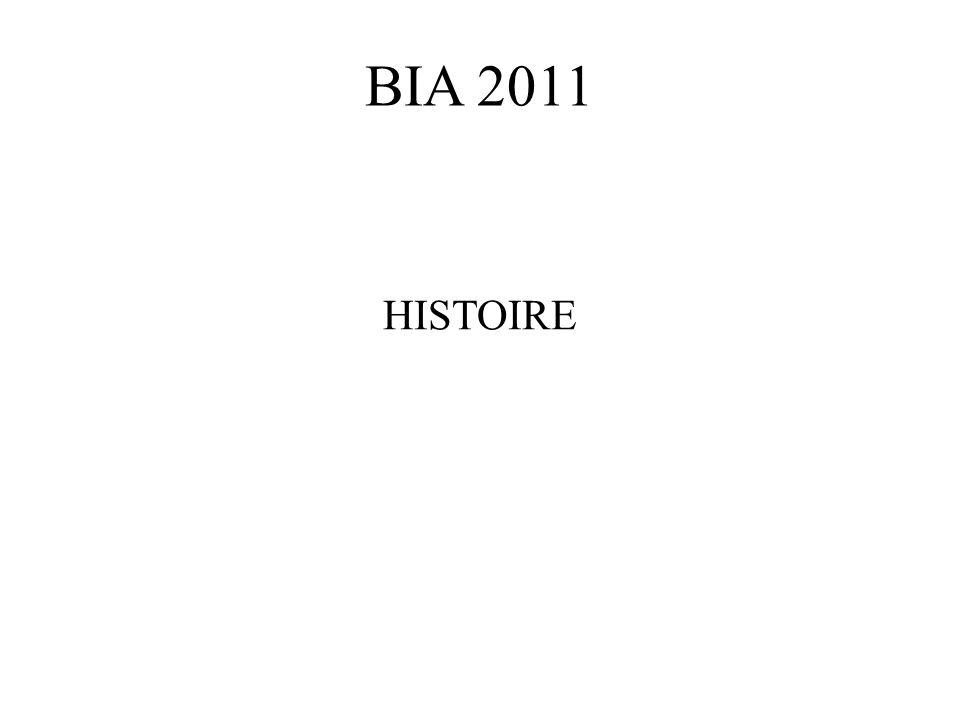 BIA 2011 HISTOIRE