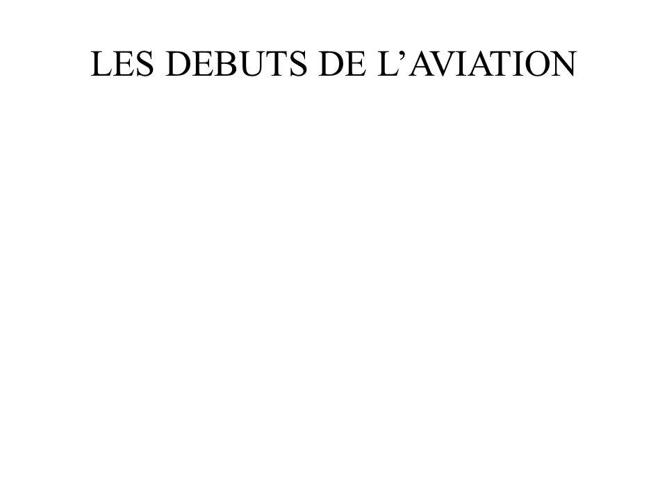 LES DEBUTS DE LAVIATION