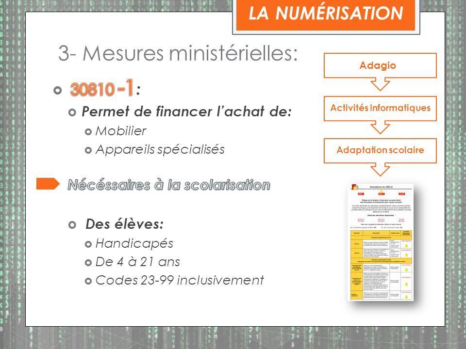 3- Mesures ministérielles: Adagio Activités Informatiques Adaptation scolaire LA NUMÉRISATION