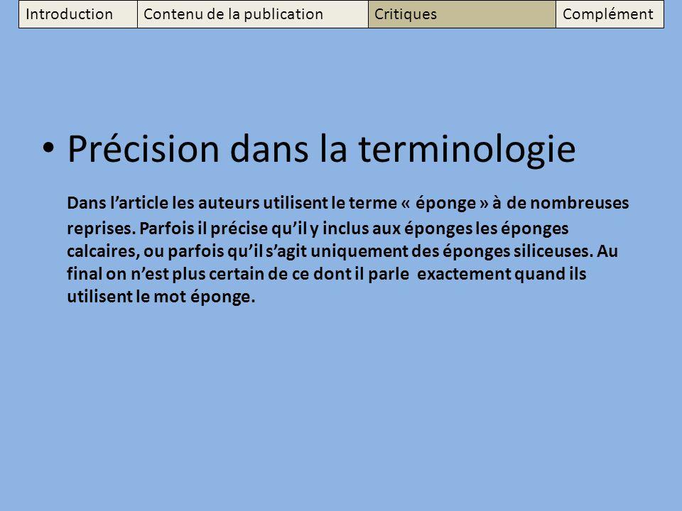 Précision dans la terminologie Dans larticle les auteurs utilisent le terme « éponge » à de nombreuses reprises.