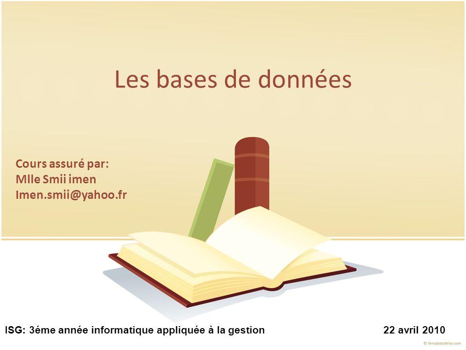 Assimiler : 1- La notion de BD. 2- Lutilité dune BD 3-comment exploiter une BD OBJECTIFS 2
