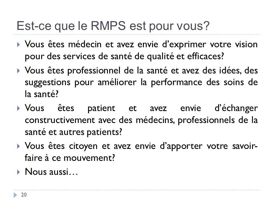 Est-ce que le RMPS est pour vous.