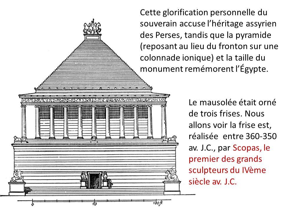 Cette glorification personnelle du souverain accuse lhéritage assyrien des Perses, tandis que la pyramide (reposant au lieu du fronton sur une colonna