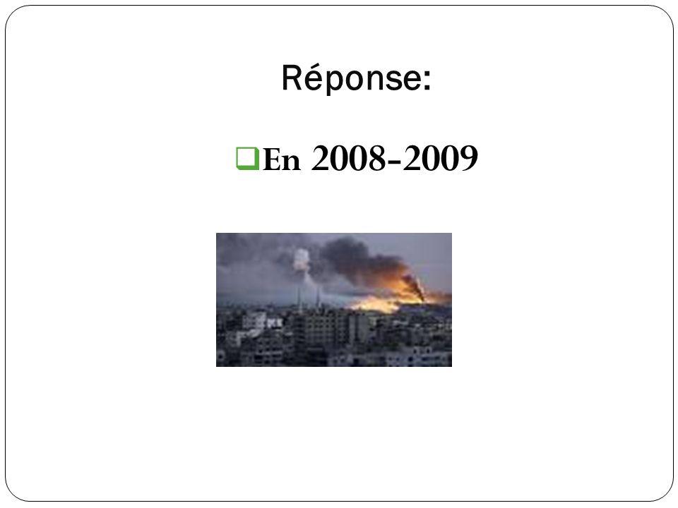 Réponse: En 2008-2009