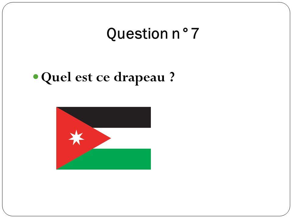Question n°7 Quel est ce drapeau ?