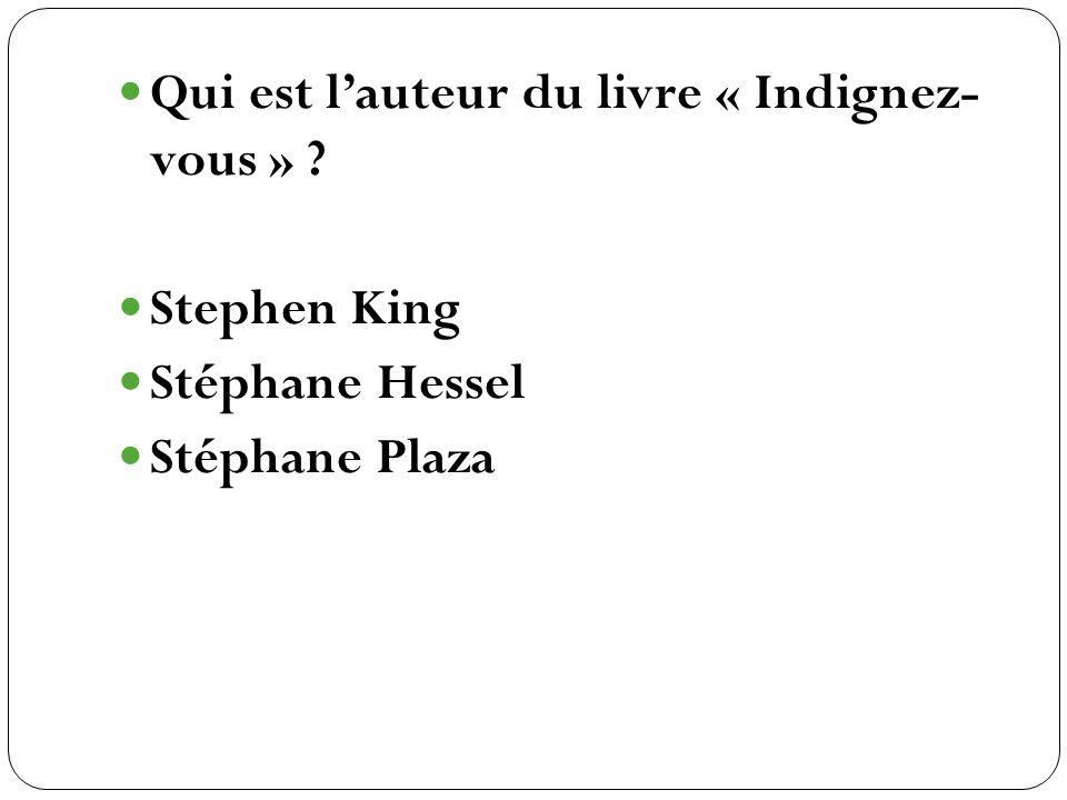 Stephen King Stéphane Hessel Stéphane Plaza