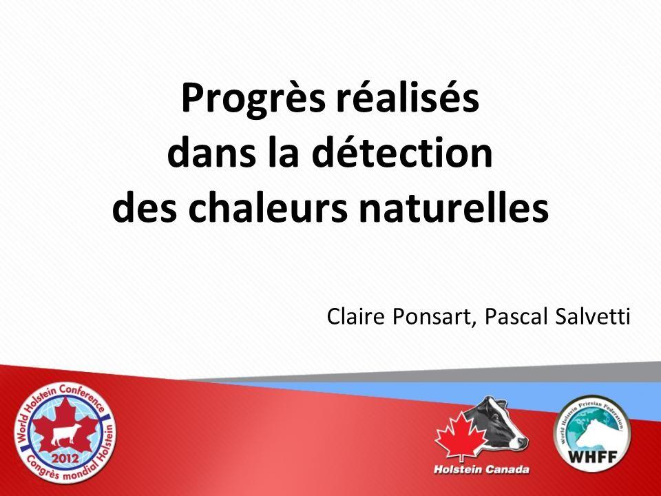 Progrès réalisés dans la détection des chaleurs naturelles Claire Ponsart, Pascal Salvetti