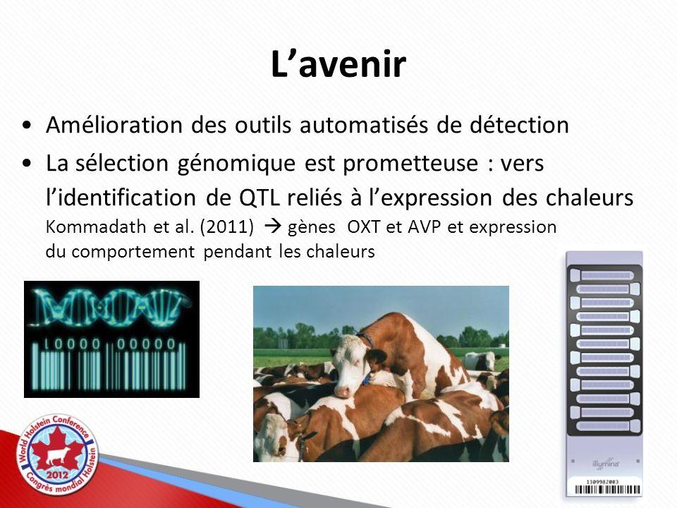 Lavenir Amélioration des outils automatisés de détection La sélection génomique est prometteuse : vers lidentification de QTL reliés à lexpression des
