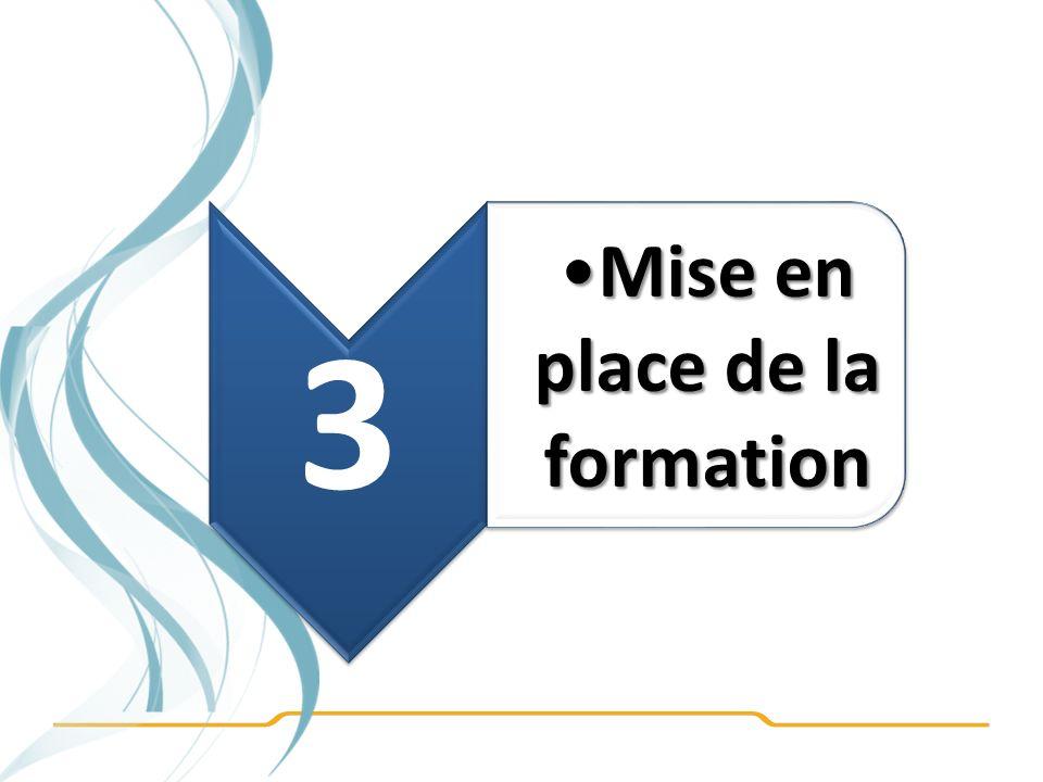 3 Mise en place de la formation