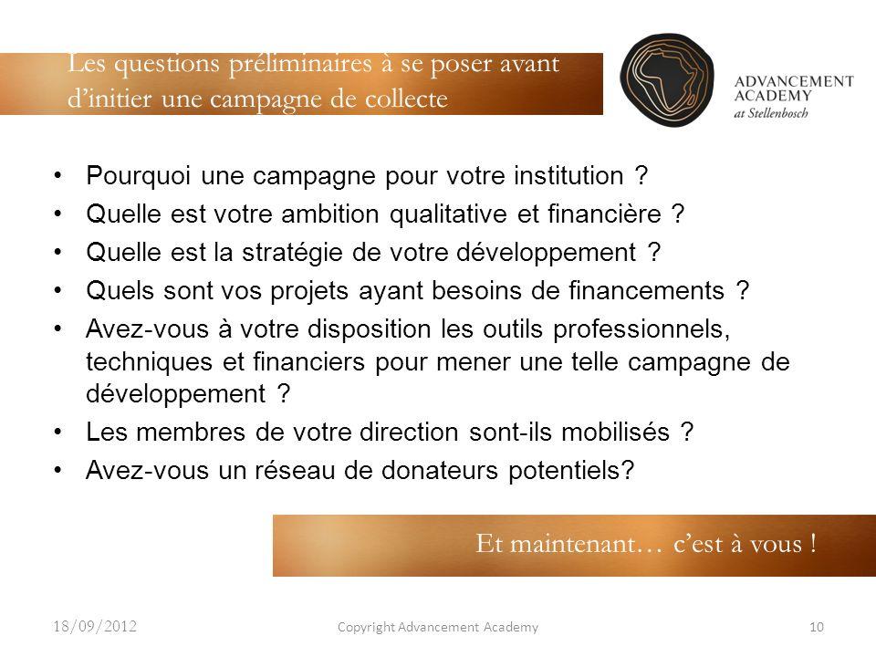 w Pourquoi une campagne pour votre institution ? Quelle est votre ambition qualitative et financière ? Quelle est la stratégie de votre développement