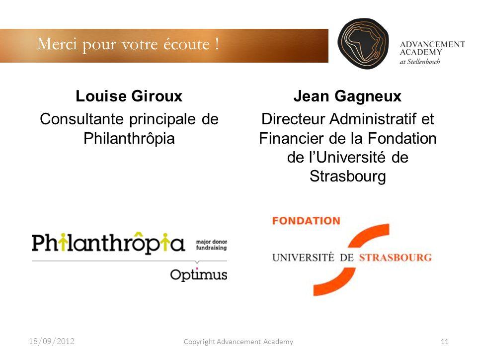 Louise Giroux Consultante principale de Philanthrôpia Jean Gagneux Directeur Administratif et Financier de la Fondation de lUniversité de Strasbourg C