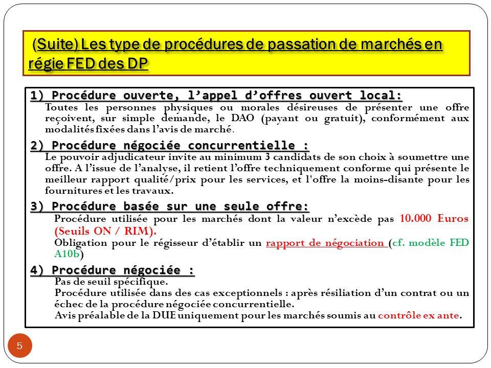 (Suite) Les type de procédures de passation de marchés en régie FED des DP (Suite) Les type de procédures de passation de marchés en régie FED des DP