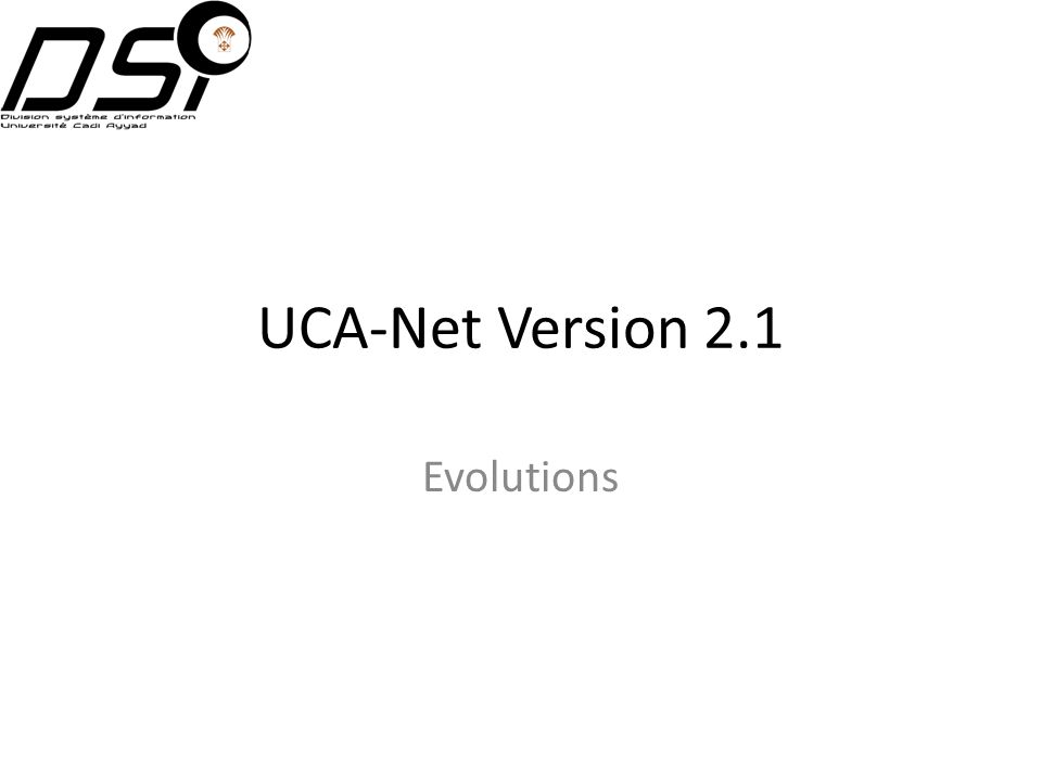 UCA-Net Version 2.1 Evolutions