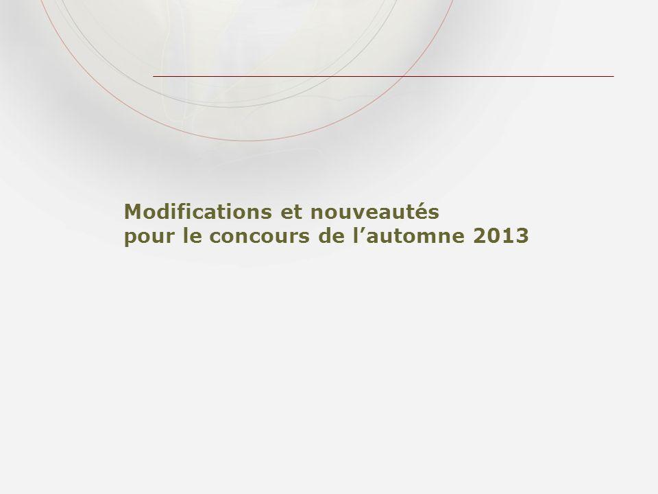 Modifications et nouveautés pour le concours de lautomne 2013