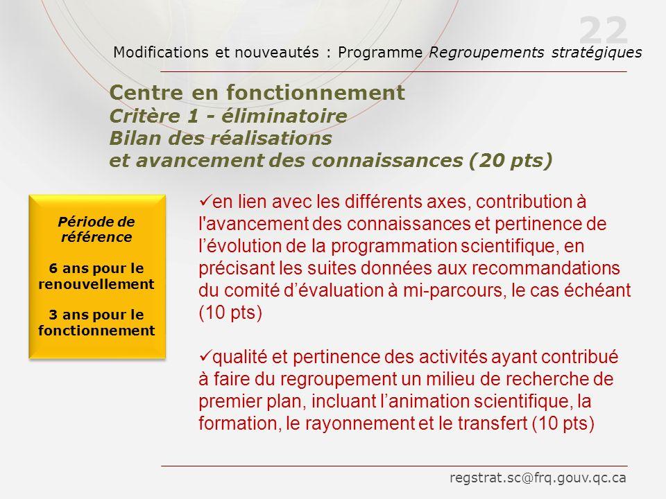 en lien avec les différents axes, contribution à l'avancement des connaissances et pertinence de lévolution de la programmation scientifique, en préci