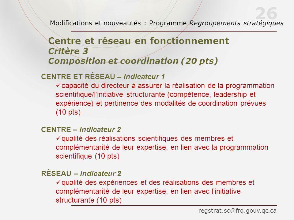 CENTRE ET RÉSEAU – Indicateur 1 capacité du directeur à assurer la réalisation de la programmation scientifique/linitiative structurante (compétence,