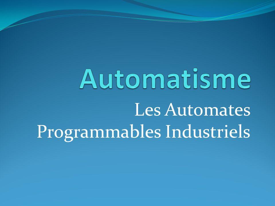 Les Automates Programmables Industriels