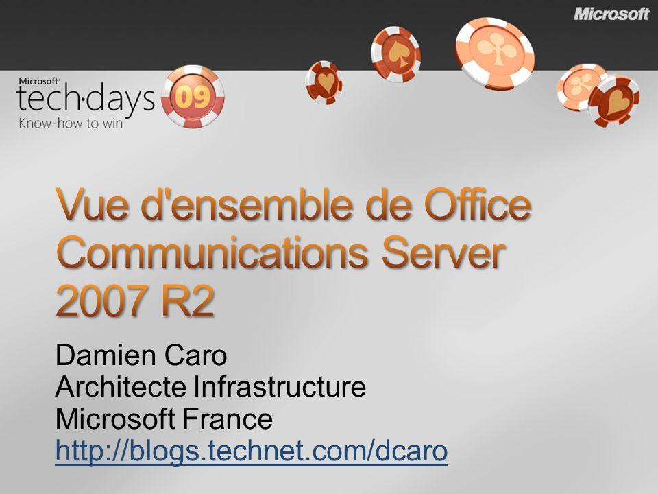 Damien Caro Architecte Infrastructure Microsoft France http://blogs.technet.com/dcaro