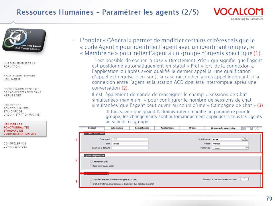 79 –Longlet « Général » permet de modifier certains critères tels que le « code Agent » pour identifier lagent avec un identifiant unique, le « Membre