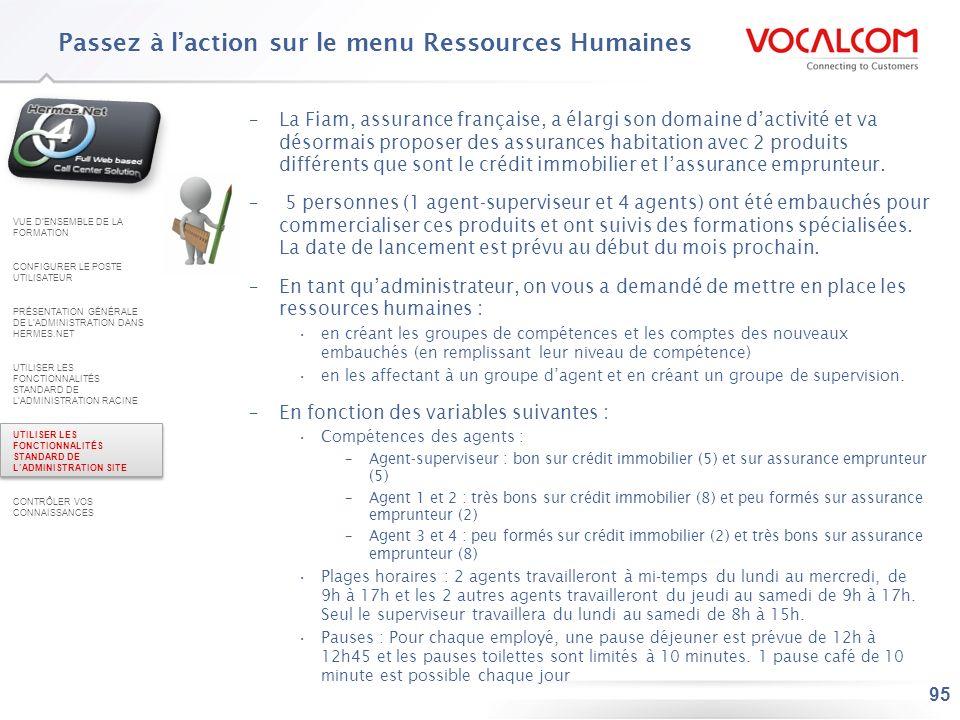95 –La Fiam, assurance française, a élargi son domaine dactivité et va désormais proposer des assurances habitation avec 2 produits différents que son