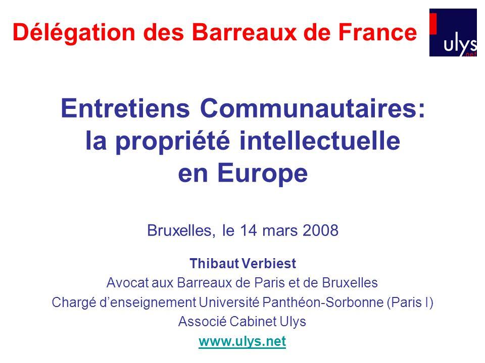 Thibaut Verbiest Avocat aux Barreaux de Paris et de Bruxelles Chargé denseignement Université Panthéon-Sorbonne (Paris I) Associé Cabinet Ulys www.uly