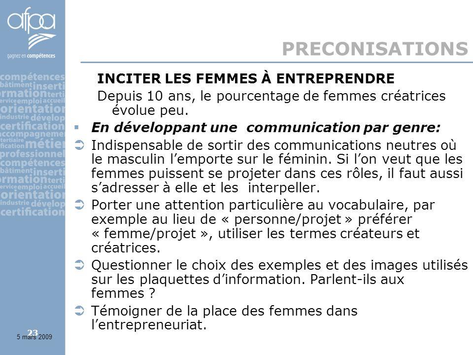23 PRECONISATIONS INCITER LES FEMMES À ENTREPRENDRE Depuis 10 ans, le pourcentage de femmes créatrices évolue peu.
