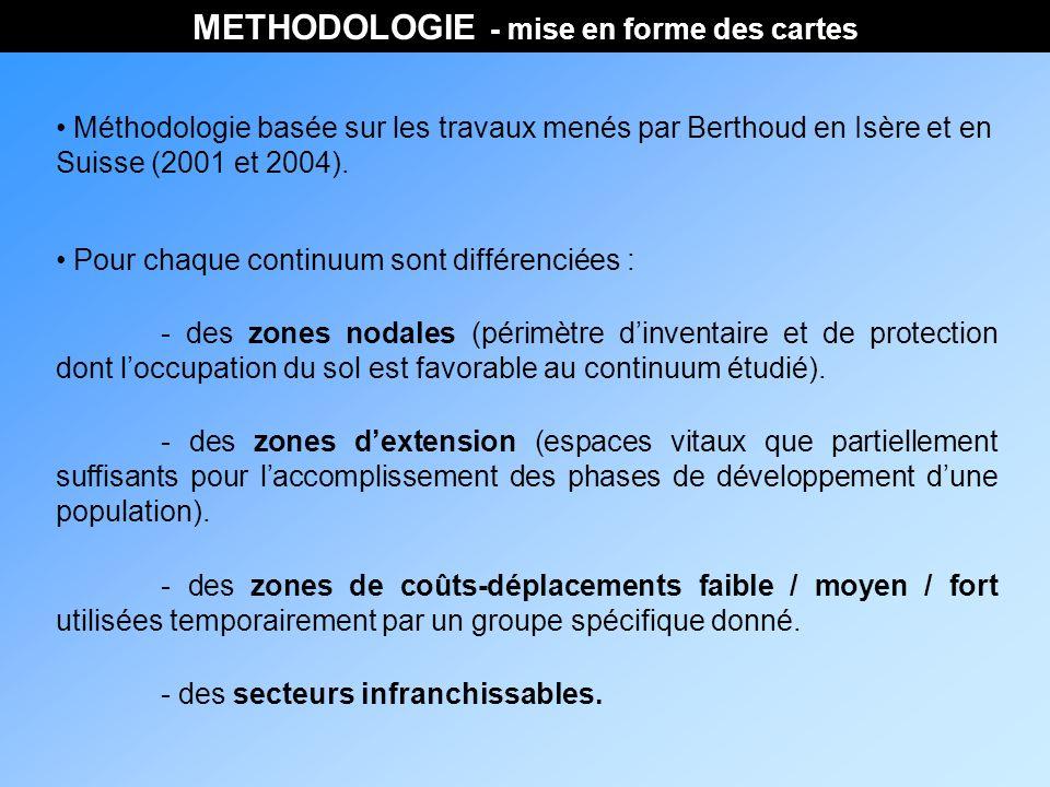 METHODOLOGIE - mise en forme des cartes Méthodologie basée sur les travaux menés par Berthoud en Isère et en Suisse (2001 et 2004).
