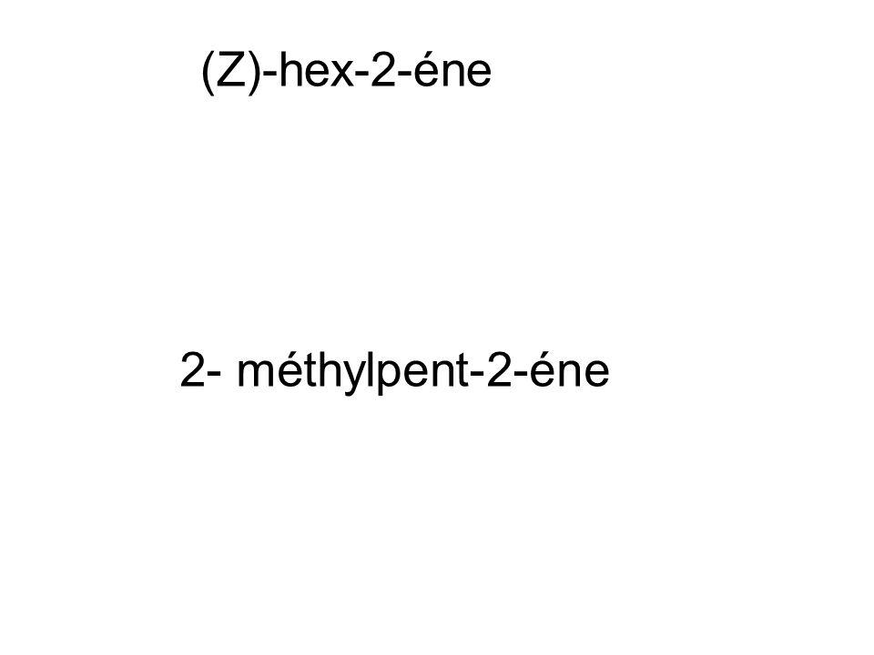 (Z)-hex-2-éne 2- méthylpent-2-éne