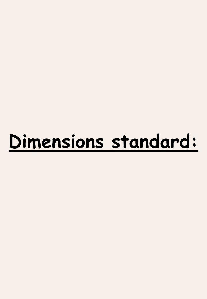 Dimensions standard: